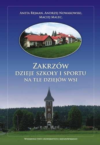 Zakrzow._Dzieje_szkoly_i_sportu_na_tle_dziejow_wsi