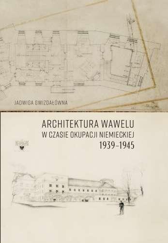 Architektura_Wawelu_w_czasie_okupacji_niemieckiej_1939_1945