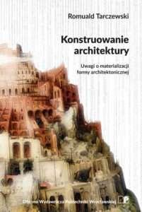 Konstruowanie_architektury._Uwagi_o_materializacji_formy_arc