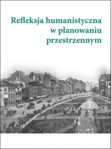 Refleksja_humanistyczna_w_planowaniu_przestrzennym