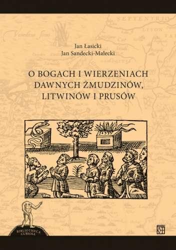 O_bogach_i_wierzeniach_dawnych_Zmudzinow__Litwinow_i_Prusow
