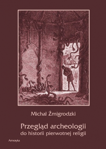 Przeglad_archeologii_do_historii_pierwotnej_religii