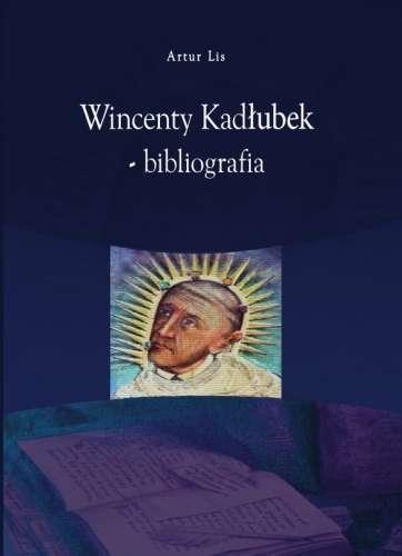 Wincenty_Kadlubek___bibliografia
