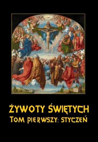 Zywoty_swietych__tom_pierwszy__styczen