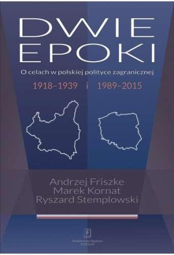 Dwie_epoki._O_celach_w_polskiej_polityce_zagranicznej