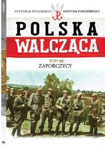 Polska_Walczaca__t._66__Zaporczycy