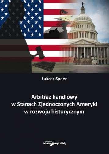Arbitraz_handlowy_w_Stanach_Zjednoczonych_Ameryki_w_rozwoju_historycznym