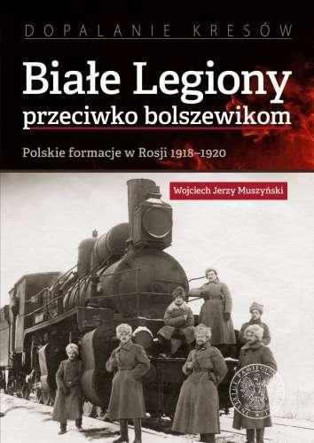 Biale_Legiony_przeciwko_bolszewikom