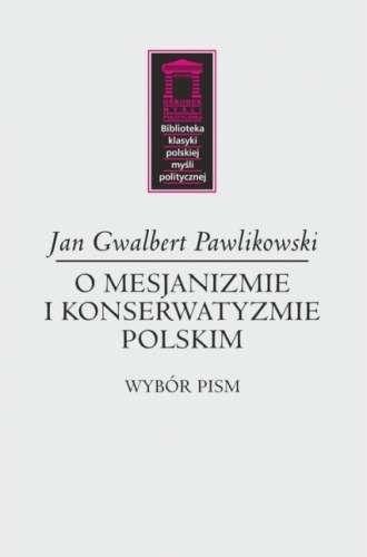 O_mesjanizmie_i_konserwatyzmie_polskim