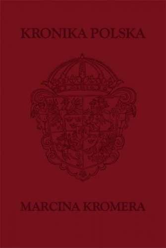 Kronika_polska_Marcina_Kromera