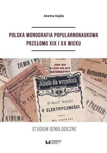 Polska_monografia_popularnonaukowa_przelomu_XIX_i_XX_wieku._Studium_genologiczne
