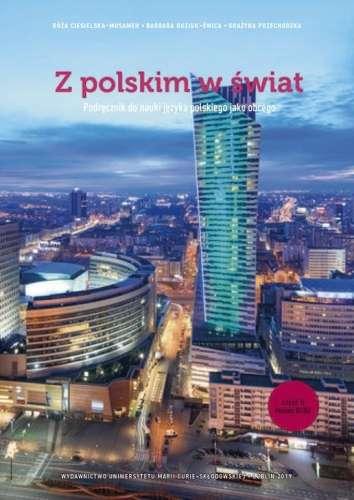 Z_polskim_w_swiat._Podrecznik_do_nauki_jezyka_polskiego_jako_obcego__cz._II__Poziom_B1_B2