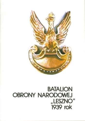 Batalion_Obrony_Narodowej__Leszno__1939_rok