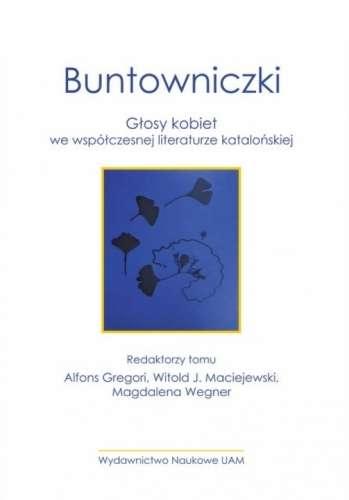 Buntowniczki._Glosy_kobiet_we_wspolczesnej_literaturze_katalonskiej