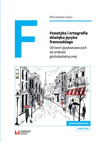 Fonetyka_i_ortografia_dzwieku_jezyka_francuskiego._Od_teorii_jezykoznawczych_do_praktyki_glottodydaktycznej