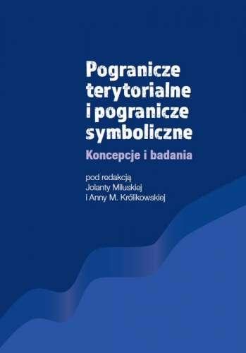 Pogranicze_terytorialne_i_pogranicze_symboliczne._Koncepcje_i_badania