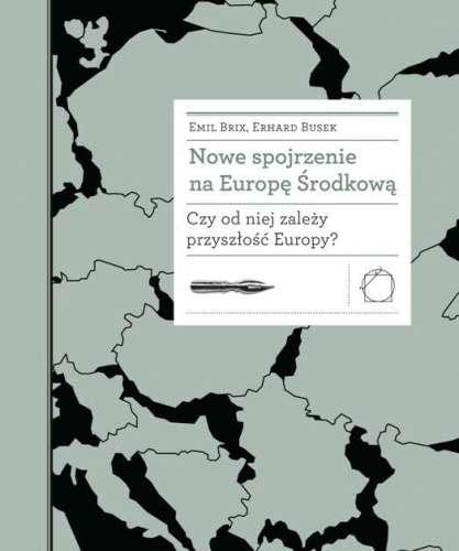 Nowe_spojrzenie_na_Europe_Srodkowa._Czy_od_niej_zalezy_przyszlosc_Europy_