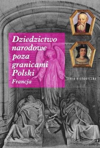 Dziedzictwo_narodowe_poza_granicami_Polski._Francja