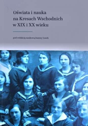 Oswiata_i_nauka_na_Kresach_Wschodnich_w_XIX_i_XX_wieku