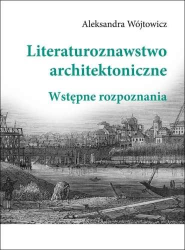 Literaturoznawstwo_architektoniczne._Wstepne_rozpoznania
