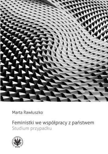 Feministki_we_wspolpracy_z_panstwem._Studium_przypadku