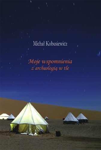 Moje_wspomnienia_z_archeologia_w_tle