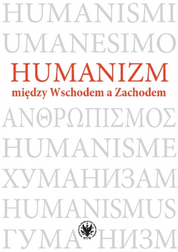 Humanizm_miedzy_Wschodem_a_Zachodem