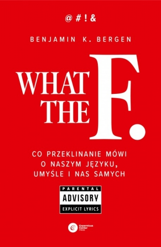 What_the_F._Co_przeklinanie_mowi_o_naszym_jezyku__umysle_i_nas_samych