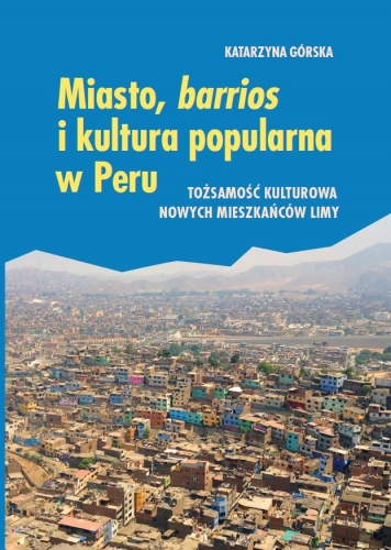 Miasto__barrios_i_kultura_popularna_w_Peru