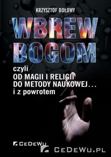Wbrew_bogom__czyli_od_magii_i_religii_do_metody_naukowej..._i_z_powrotem