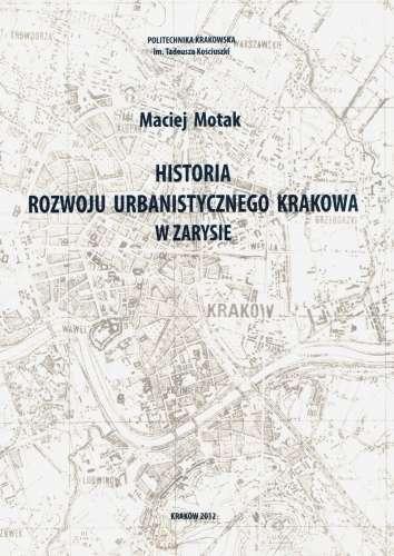 Historia_rozwoju_urbanistycznego_Krakowa_w_zarysie
