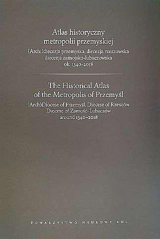 Atlas_historyczny_metropolii_przemyskiej