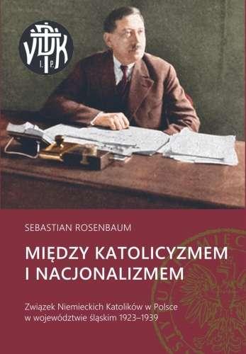 Miedzy_katolicyzmem_i_nacjonalizmem