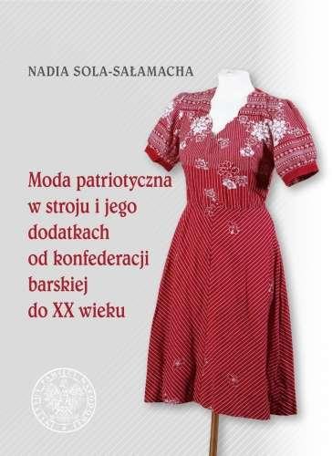 Moda_patriotyczna_w_stroju_i_jego_dodatkach_od_konfederacji_barskiej_do_XX_wieku