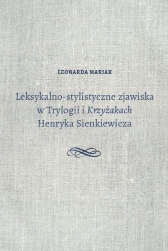 Leksykalno_stylistyczne_zjawiska_w_Trylogii_i_Krzyzakach_Henryka_Sienkiewicza