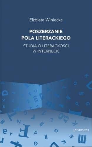 Poszerzanie_pola_literackiego._Studia_o_literackosci_w_internecie