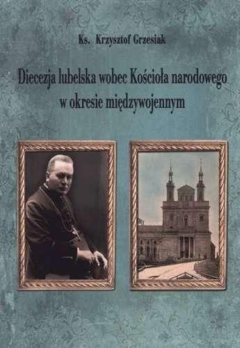 Diecezja_lubelska_wobec_Kosciola_narodowego_w_okresie_miedzywojennym