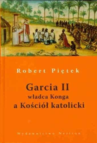 Garcia_II_wladca_Konga_a_Kosciol_katolicki