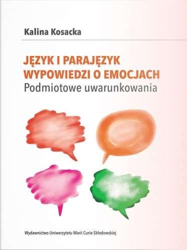 Jezyk_i_parajezyk_wypowiedzi_o_emocjach._Podmiotowe_uwarunkowania