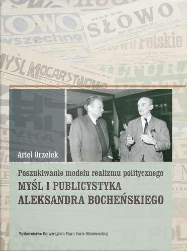 Poszukiwanie_modelu_realizmu_politycznego._Mysl_i_publicystyka_Aleksandra_Bochenskiego