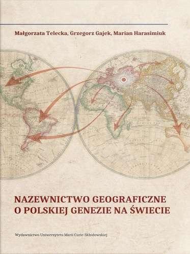 Nazewnictwo_geograficzne_o_polskiej_genezie_na_swiecie