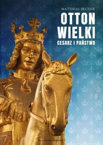 Otton_Wielki._Cesarz_i_panstwo