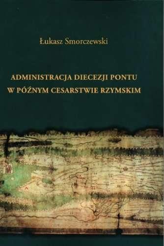 Administracja_diecezji_Pontu_w_poznym_Cesarstwie_Rzymskim