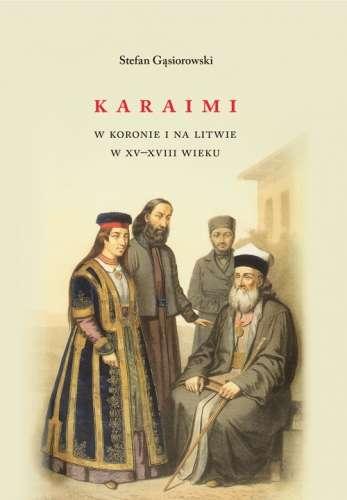 Karaimi_w_Koronie_i_na_Litwie_w_XV_XVIII_wieku