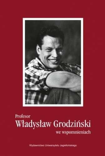 Profesor_Wladyslaw_Grodzinski_we_wspomnieniach