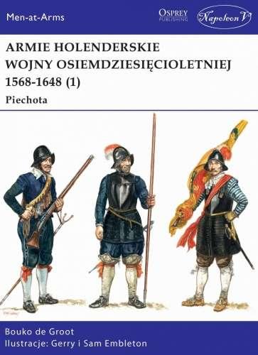 Armie_holenderskie_wojny_osiemdziesiecioletniej_1568_1648__1_._Piechota