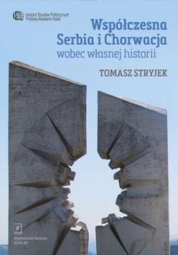 Wspolczesna_Serbia_i_Chorwacja_wobec_wlasnej_historii