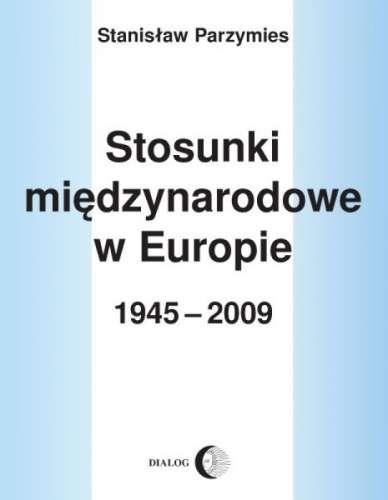 Stosunki_miedzynarodowe_w_Europie_1945_2009
