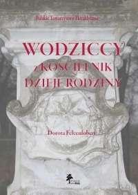 Wodziccy_z_Koscielnik._Dzieje_rodziny