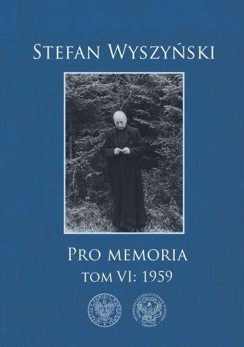 Stefan_Wyszynski._Pro_Memoria__t._VI__1959